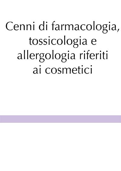 Cenni di farmacologia, tossicologia e allergologia