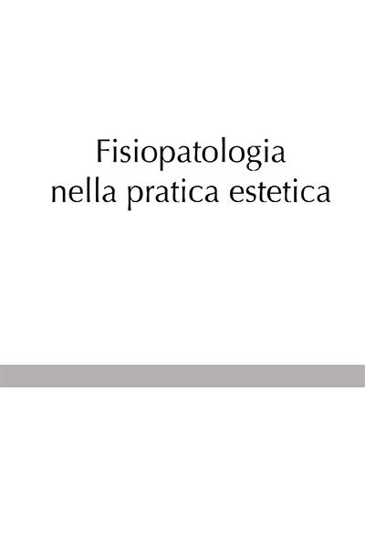 Fisiopatologia nella pratica estetica