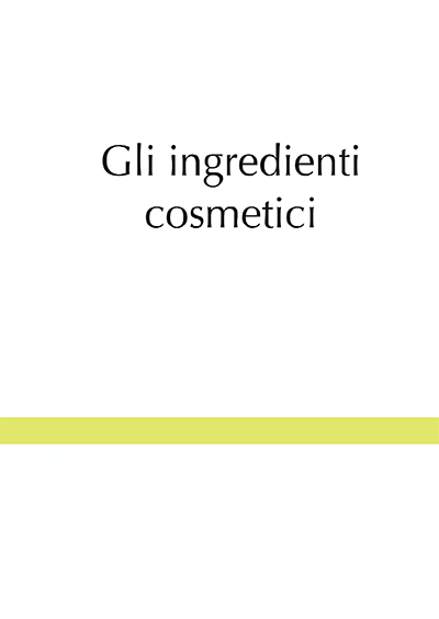 Gli ingredienti cosmetici