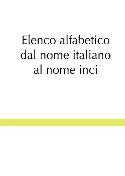 Elenco alfabetico dal nome italiano al nome inci